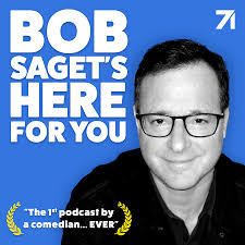 Bob Saget's Here For You