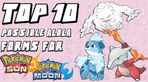 Top 10 Possible Alola Form Pokemon in Sun and Moon - YouTube