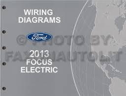 ford focus wiring diagram manual original 2013 ford focus electric wiring diagram manual original all electric plug in