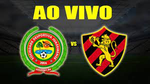 Juazeirense x Sport Ao Vivo   Copa do Brasil