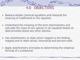 4 0 objectives balance simple chemical equations and interpret the meaning of coefficients in the equation