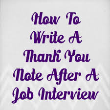 Interview Thank You Card Sample How To Write A Thank You Note After An Interview Splash