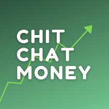 Chit Chat Money