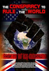 Reality Films: The Conspiracy to Rule the World: From 911 to the ...
