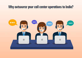 Call Center Operations Why Outsource Your Call Center Operations To India
