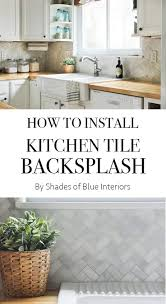 Diy Kitchen Tile Backsplash 25 Best Ideas About Diy Kitchen Tiling On Pinterest Diy Kitchen