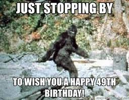 Happy 49th Birthday