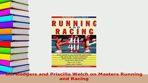 Download Bill Rodgers and Priscilla Welch on Masters Running and Racing PDF  Full Ebook - video Dailymotion