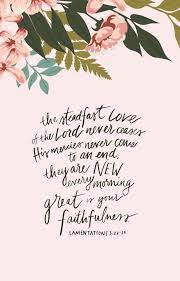Bible Quotes About Women Beauteous They Are New Every Morning Inspiration Pinterest Bible