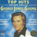 Top Hits Volume 12: George Jones Gospel