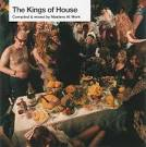 Kings Of House (Part B)