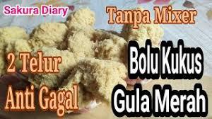 Yuk, variasi resep dan cara membuat cara membuat: Resep Bolu Kukus Gula Merah Anti Gagal Youtube