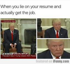 When You Lie On The Resume But Get The Job IFunny Awesome How To Lie On A Resume