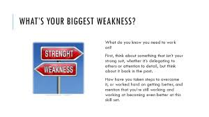 Job Weaknesses Examples Job Strength And Weakness Examples