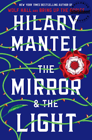 See The Cover For Hilary Mantels The Mirror And The Light