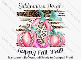 Fall Sublimation Designs Sublimation Transfer Design For Printing Pumpkin Trio