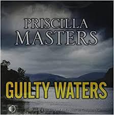 Guilty Waters: Amazon.co.uk: Masters, Priscilla, Franklin, Julia:  9781407959979: Books