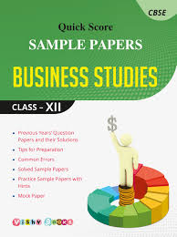 quick score sample papers business studies class xii in  quick score sample papers business studies class xii in vibhu gupta books