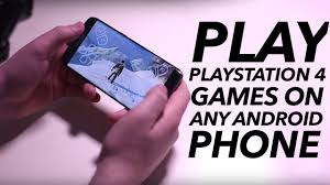 Play PS4 Games On Any Android Phone ...