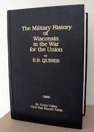 published by the st croix valley civil war round table history of the first regiment minnesota volunteer infantry
