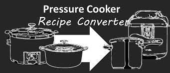 Slow Cooker To Pressure Cooker Conversion Chart The Pressure Cooker Recipe Converter Hip Pressure Cooking