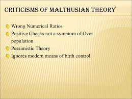 comperative study about optimum and malthusian theory of population  population preventive checks positive checks 7 criticisms of malthusian theory