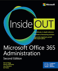 new book microsoft office 365 administration inside out includes were pleased to announce the availability of microsoft office 365 administration inside out includes current book service 2nd edition isbn