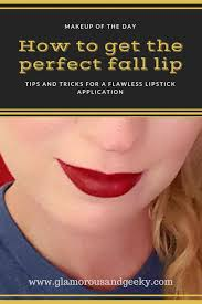 makeup of the day the perfect lipstick for fall tutorial