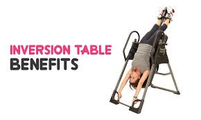 inversion table benefits reviews by