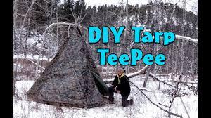 Tarp Teepee Design How To Make A Diy Tarp Teepee Teepee Winter Campout Part 1