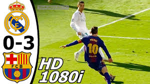 Real Madrid vs FC Barcelona 0-3 All Goals and EXT Highlights with ...