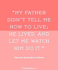 Fathers Day Quotes From Daughter Custom Great Father Quotes As The Quote Says Description Great Fathers Day