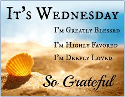Its Wednesday Im Grateful Pictures Photos And Images For