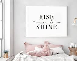 rise and shine rise and shine print rise and shine sign bedroom typography bedroom decor bedroom printable bedroom wall art on pretty wall art decor with bedroom wall art etsy