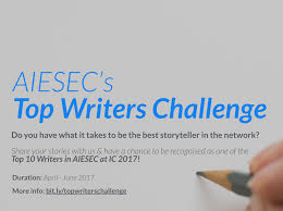 aiesec top writers challenge aiesec hub aiesec top writers challenge