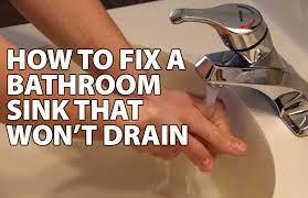 fix a bathroom sink that won t drain