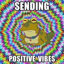 Image result for sending positive thoughts meme