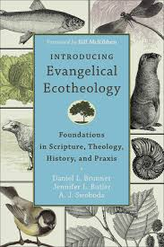 introducing evangelical ecotheology baker publishing group introducing evangelical ecotheology
