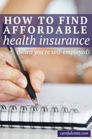 10 affordable self employed health insurance options to avoid going broke