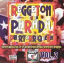 Reggaeton en la Parada Puertorriqueña, Vol. 2