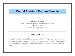 resumes for dental assistant dental assistant resume objective dental assistant resume objective