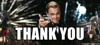 thank you - Great Gatsby | Meme Generator via Relatably.com