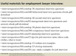 Questions About Employment Top 10 Employment Lawyer Interview Questions And Answers