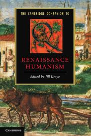 the cambridge companion to renaissance humanism cambridge  the cambridge companion to renaissance humanism cambridge companions to literature amazon co uk jill kraye 9780521436243 books