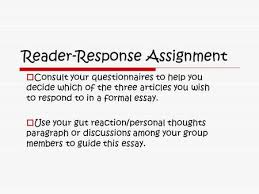 writing and writing ppt  reader response assignment  consult your questionnaires to help you decide which of the three