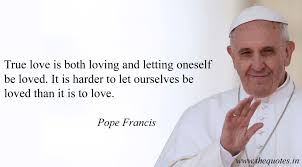 Pope Francis Quotes On Love