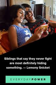 50 Brother And Sister Quotes Celebrating Unbreakable Bonds 2019