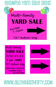 Yard Sale Signs Ideas Top 15 Yard Sale Advertising Tips All Things Thrifty