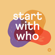 Start With Who: The Interview Intelligence Podcast