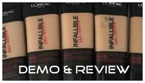 Loreal Infallible 24h Pro Matte Foundation Demo Review